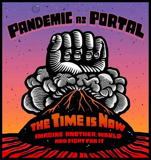 Pandemic As Portal