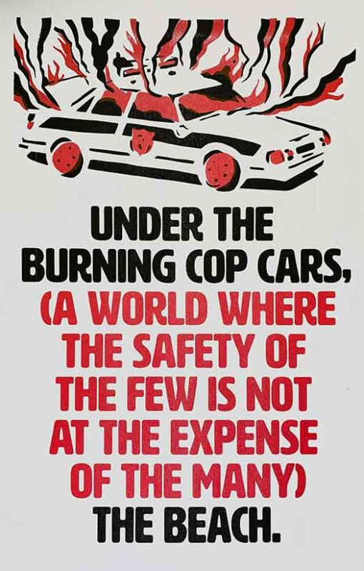 Under the Burning Cop Cars…
