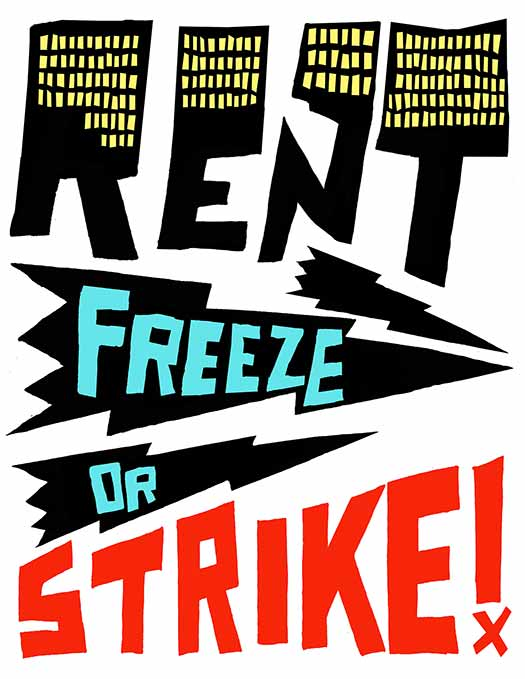 Rent (Freeze or) Strike!