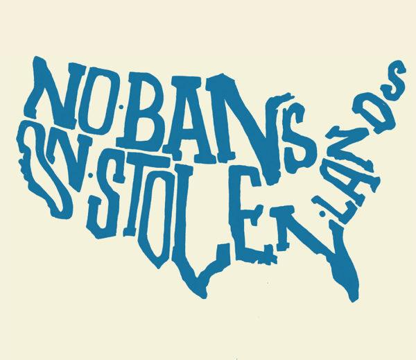 No Bans on Stolen Lands