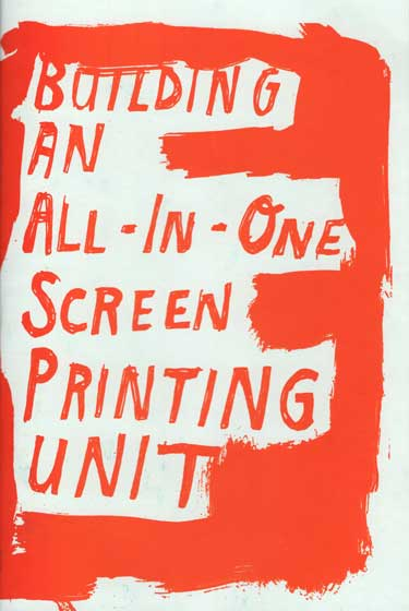 Building an All-in-One Screen Printing Unit