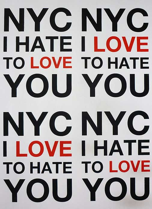 NYC I LOVE/HATE YOU