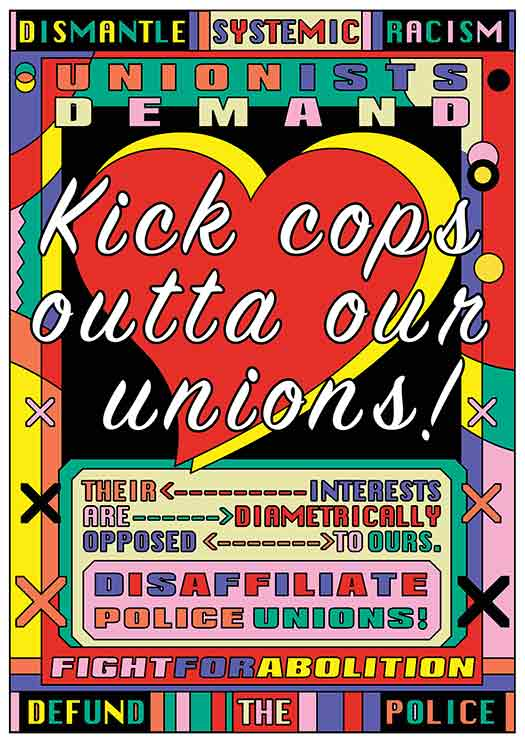 Kick Cops Outta Our Unions!