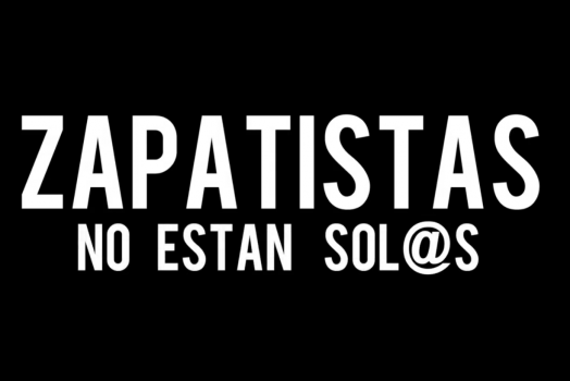 A Call to Action in Support of the Zapatistas