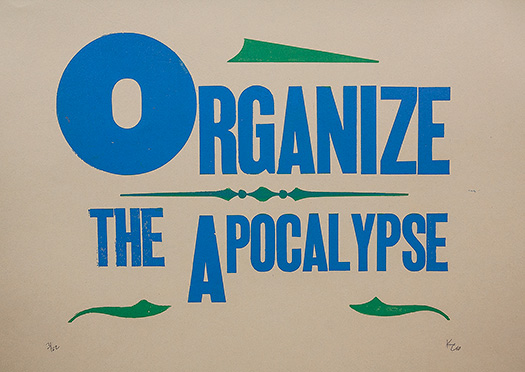 Organize the Apocalypse