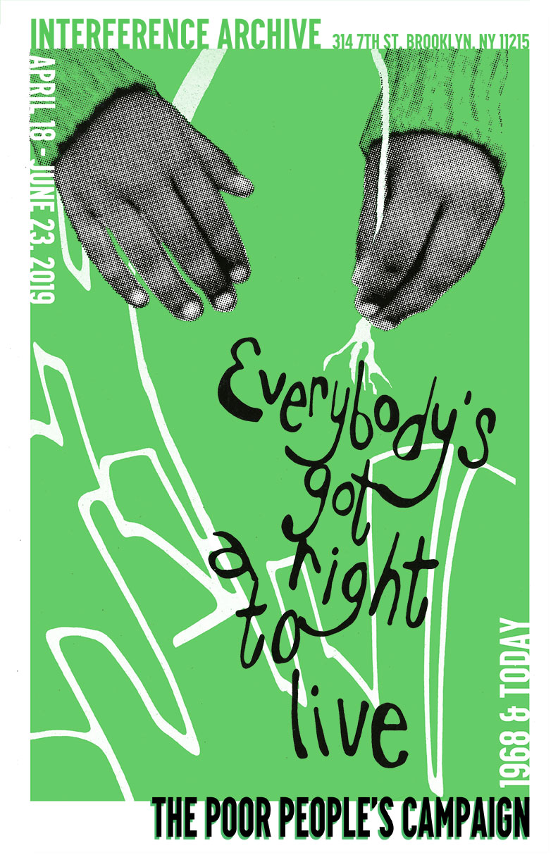 Everybody's Got A Right To Live – The Poor People's Campaign 1968 & Now