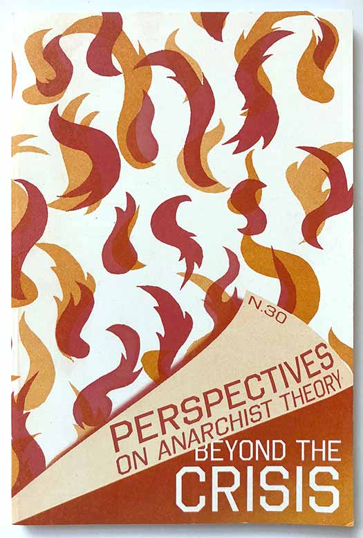 Perspectives on Anarchist Theory #30