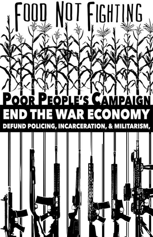 Poor People's Campaign, Food Not Fighting