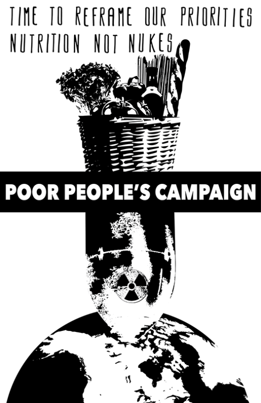 Poor People's Campaign, Nutrition Not Nukes