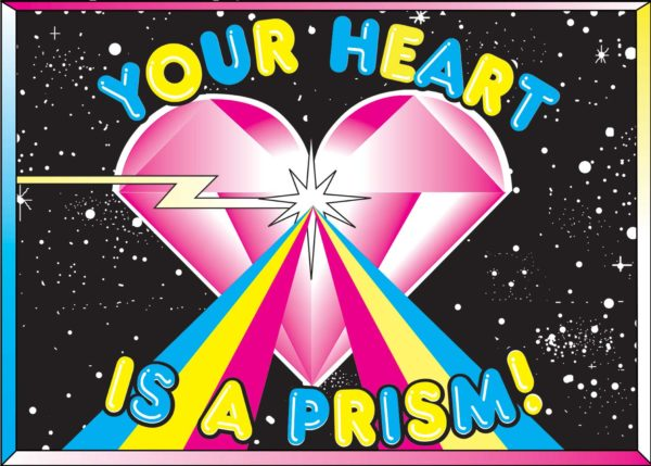Your Heart Is A Prism!