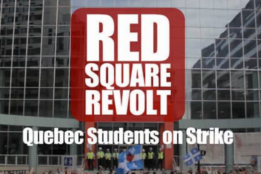 Red Square Revolt- Quebec Students on Strike