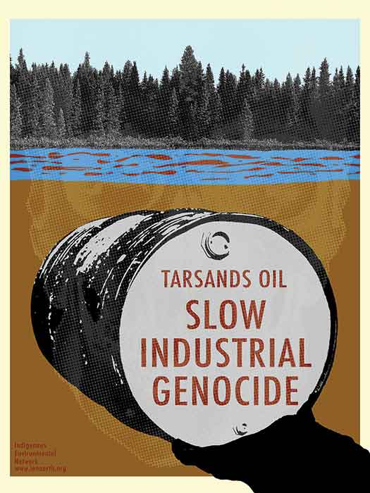 Tarsands: Slow Industrial Genocide
