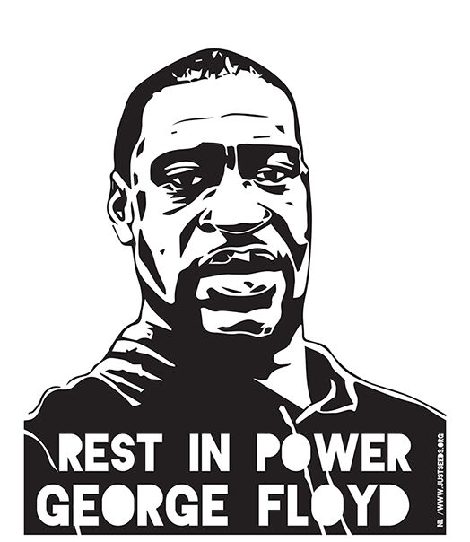Rest in Power George Floyd
