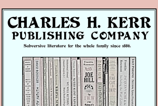 A Brief History of Charles H. Kerr