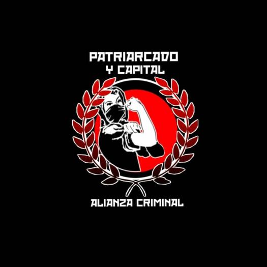 PATRIARCADO Y CAPITAL, ALIANZA CRIMINAL