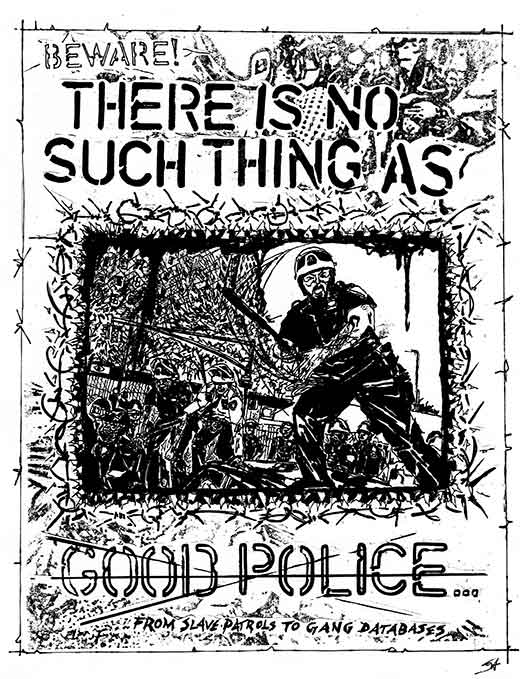 There is No Such Thing as Good Police