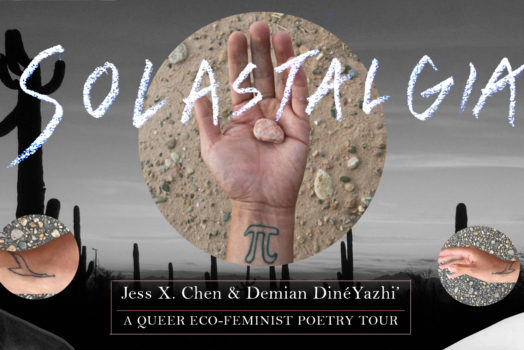 SOLASTALGIA: a queer eco-feminist poetry tour