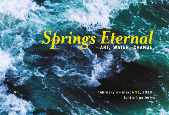 Springs Eternal: Art, Water, Change