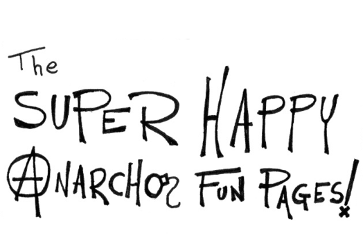 The Super Happy Anarcho Fun Pages