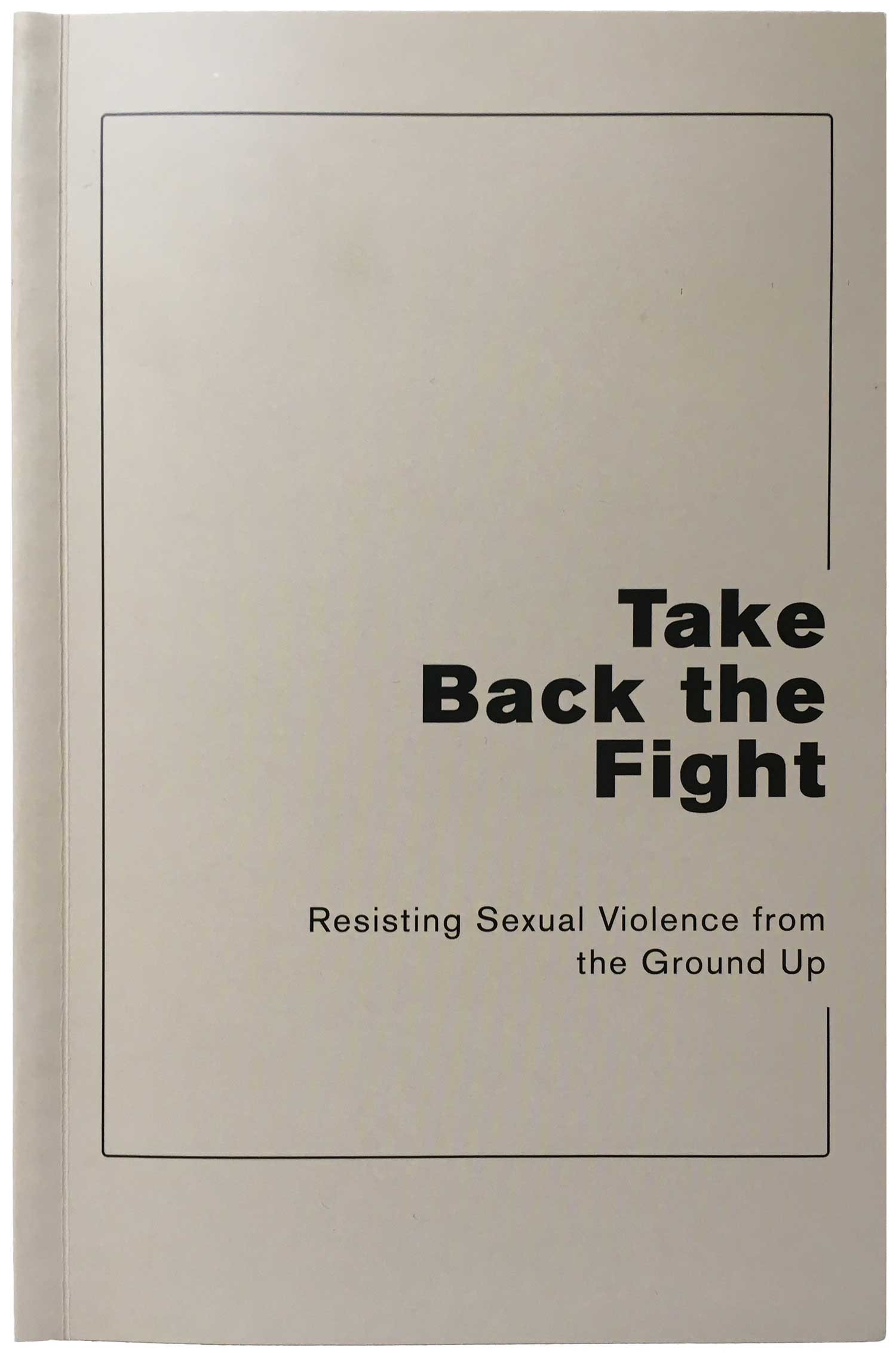 From The Ground Up justseeds | take back the fight: resisting sexual violence