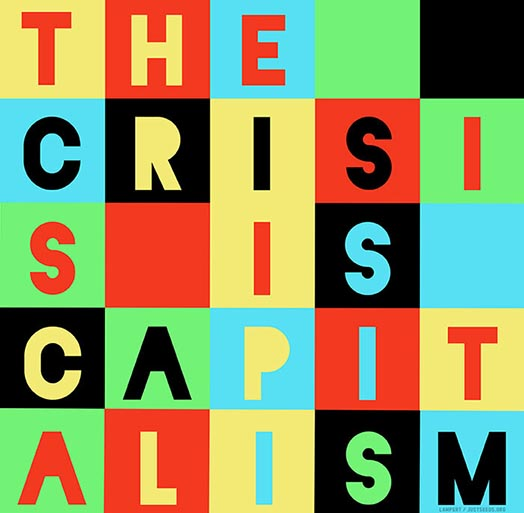 The Crisis is Capitalism