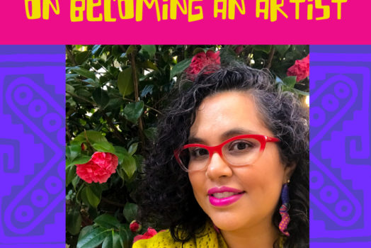 Melanie Cervantes on Becoming an Artist