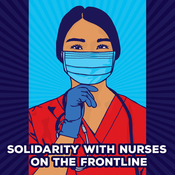 Solidarity With Nurses on the Frontline