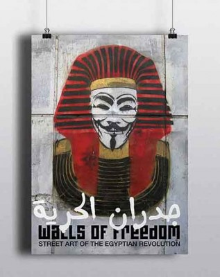 <em>Walls of Freedom: Street Art of the Egyptian Revolution</em> Book release in NYC