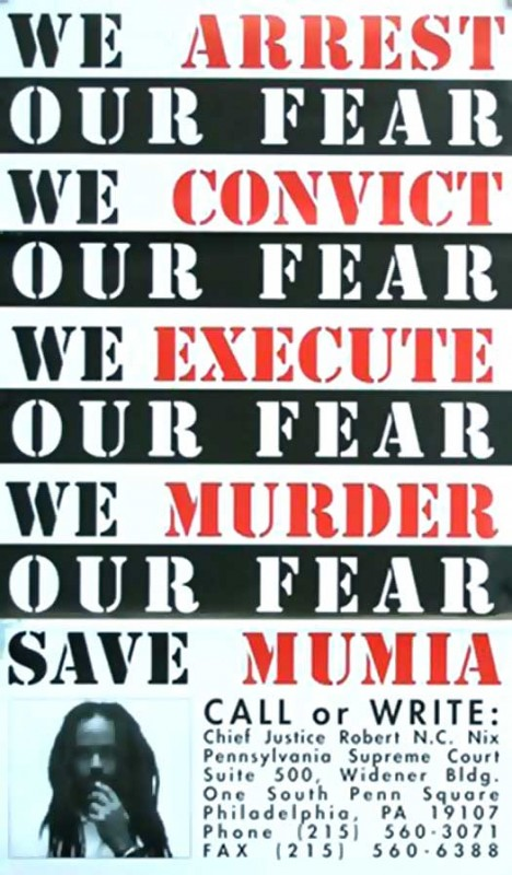 We Arrest Our Fear (Save Mumia)
