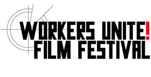 Worker's Unite! Film Festival: Call for Submissions