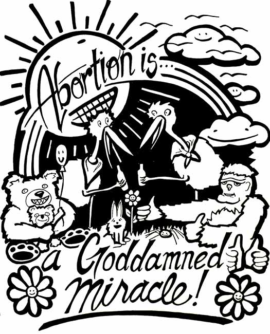 Abortion is a Goddamned Miracle