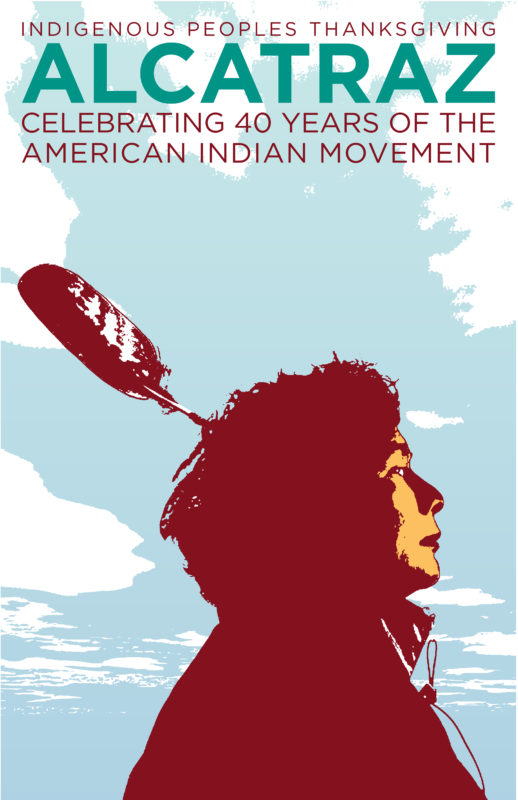Alcatraz Celebrating 40 Years of the American Indian Movement