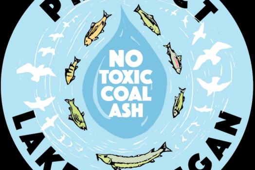 No Toxic Coal Ash! Protect Lake Michigan