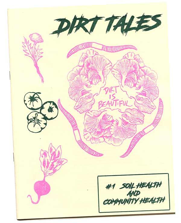 Dirt Tales vol 1: Soil Health and Community Health