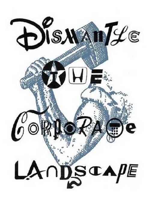Dismantle the Corporate Landscape