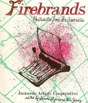 Firebrands: Portraits from the Americas is now available!