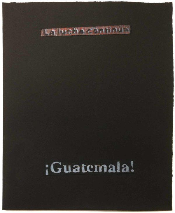 GUATEMALA: ¡Ni perdón ni olvido!