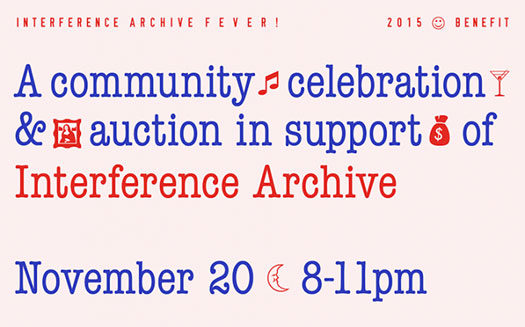 Interference Archive 1st Annual Benefit