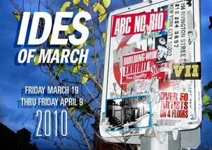 Ides Of March Exhibit at ABC No RIo