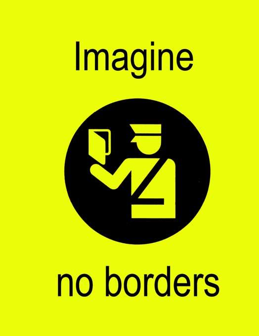 Imagine No Borders