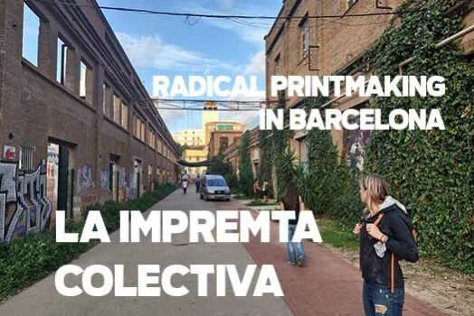 La Impremta Colectiva: Radical Printmaking in Barcelona