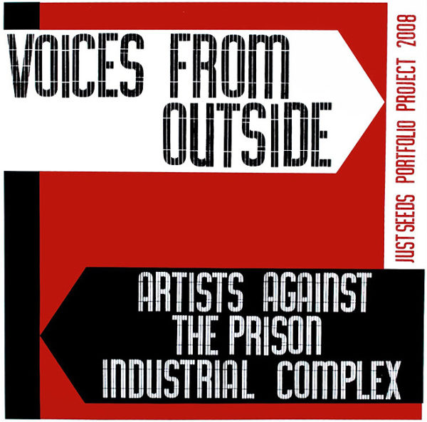 Voices From Outside: Critical Resistance