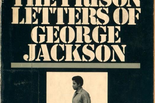 44: Prisons, part VI (George Jackson)