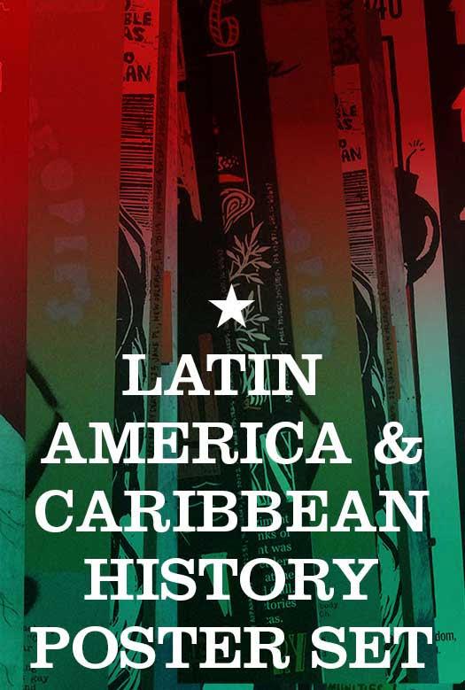 Latin America & Caribean History Poster Pack