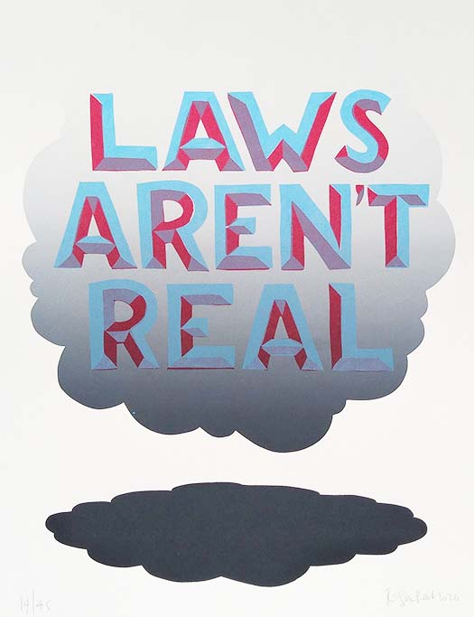 Laws Aren't Real