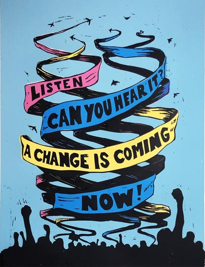 Listen a Change is Coming Now