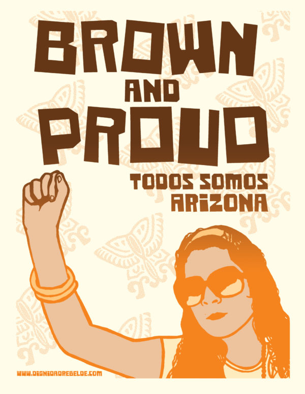 Brown and Proud: Todos Somos Arizona