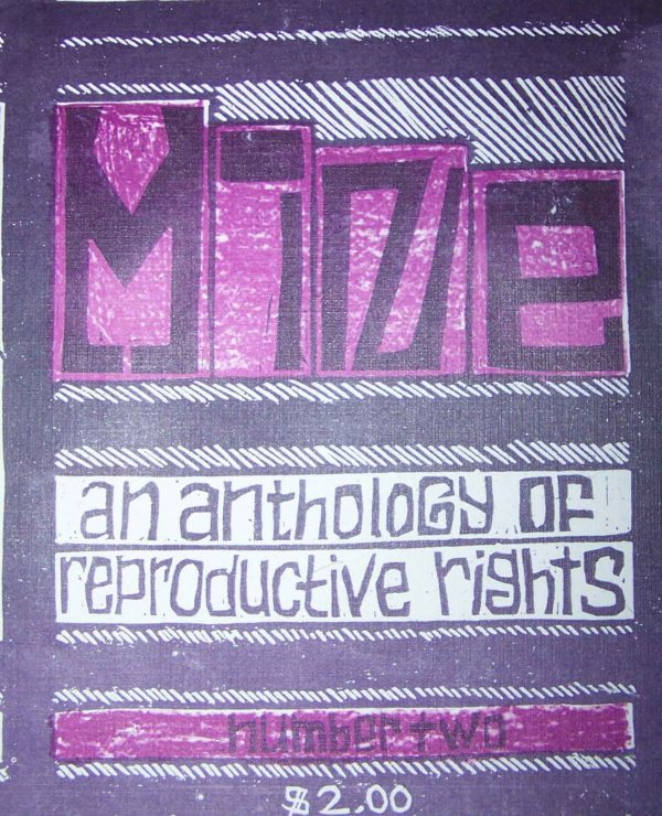 Mine: An Anthology of Reproductive Rights Zine #2