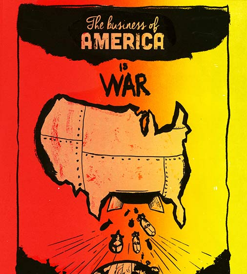 The Business of America is War…