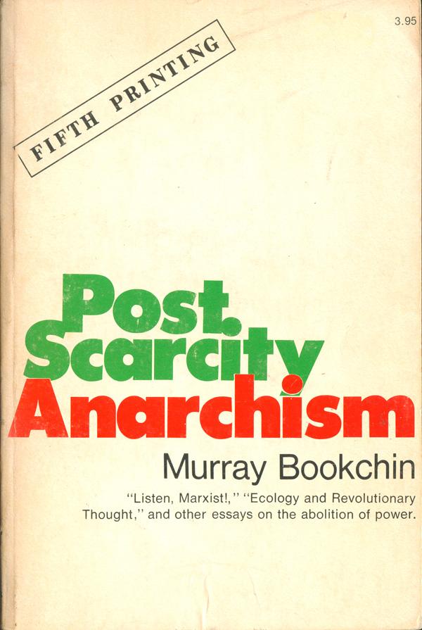 Bookchin_PostScarcity_Ramparts.jpg